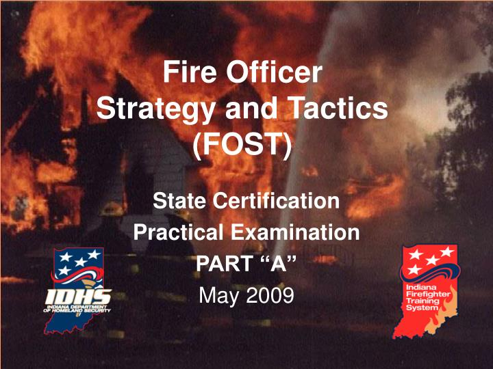 fire officer strategy and tactics fost n.