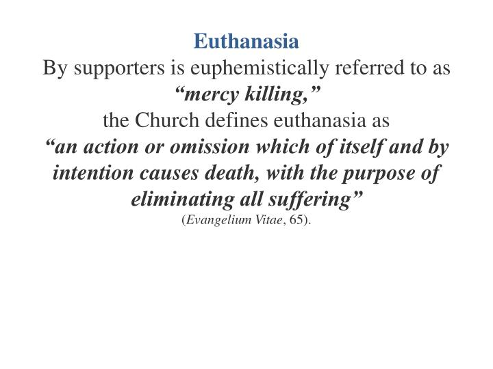 to be or not to be euthanasia Several states have begun to consider legislation that would legalize active voluntary euthanasia to address some of the ethical issues raised by such legislation.