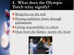 4 what does the olympic torch relay signify