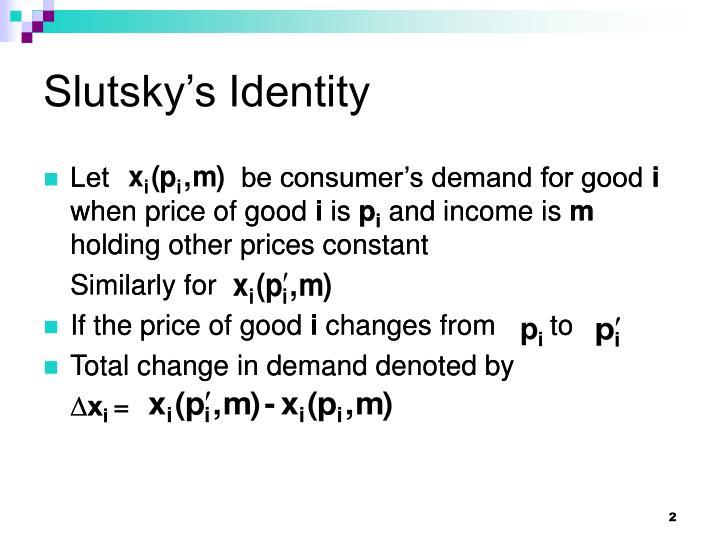 Slutsky s identity