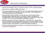 reschedule requests