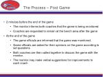 the process post game