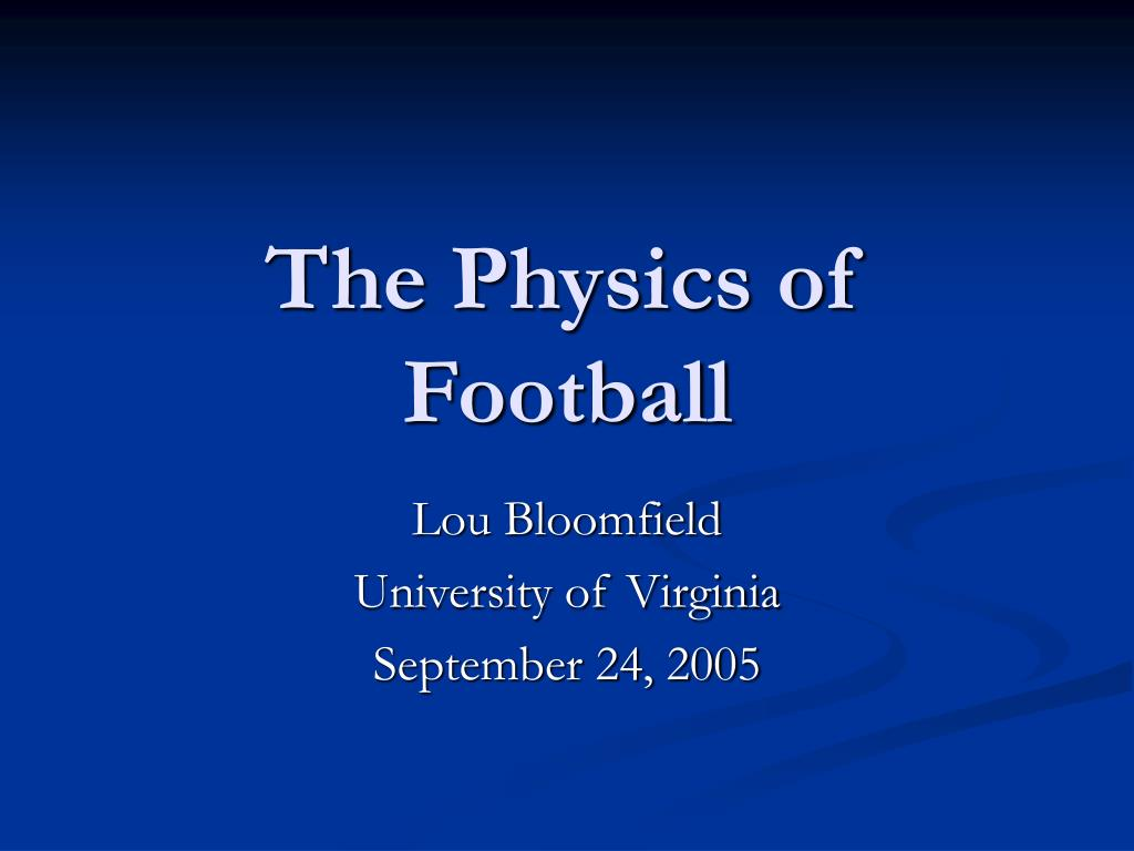 the physics of football l.