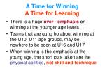 a time for winning a time for learning
