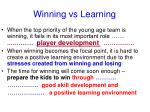 winning vs learning