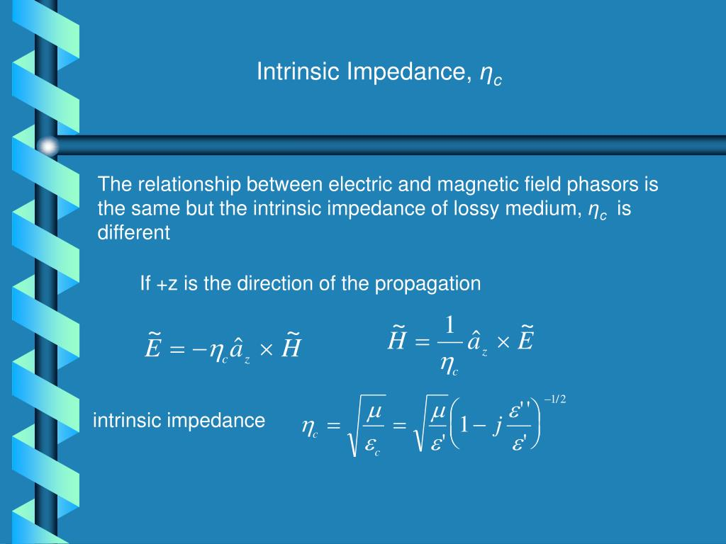 Intrinsic Impedance,