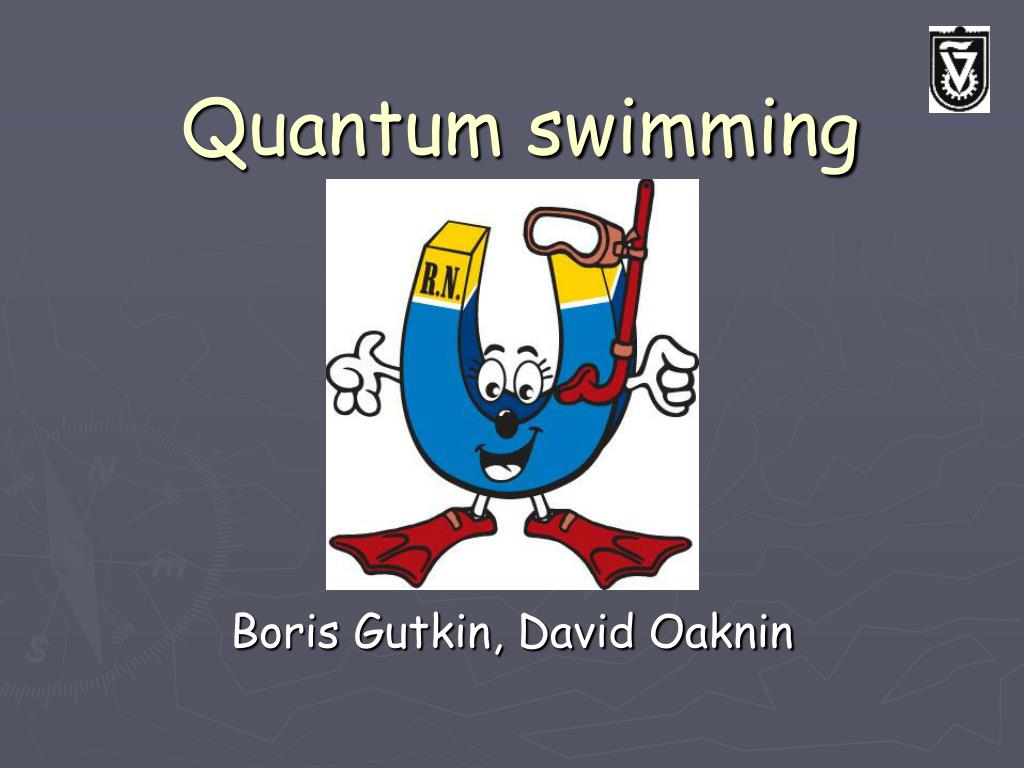 quantum swimming l.