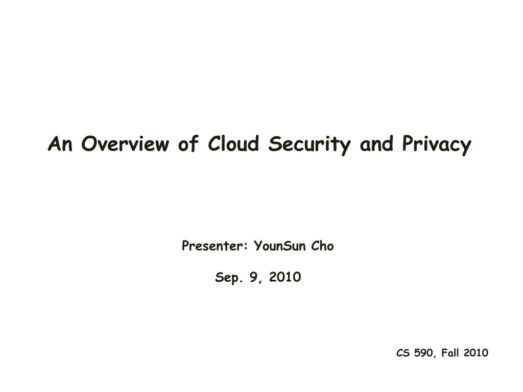 an overview of cloud security and privacy l.