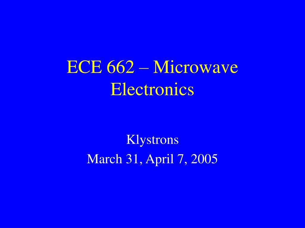 ece 662 microwave electronics l.