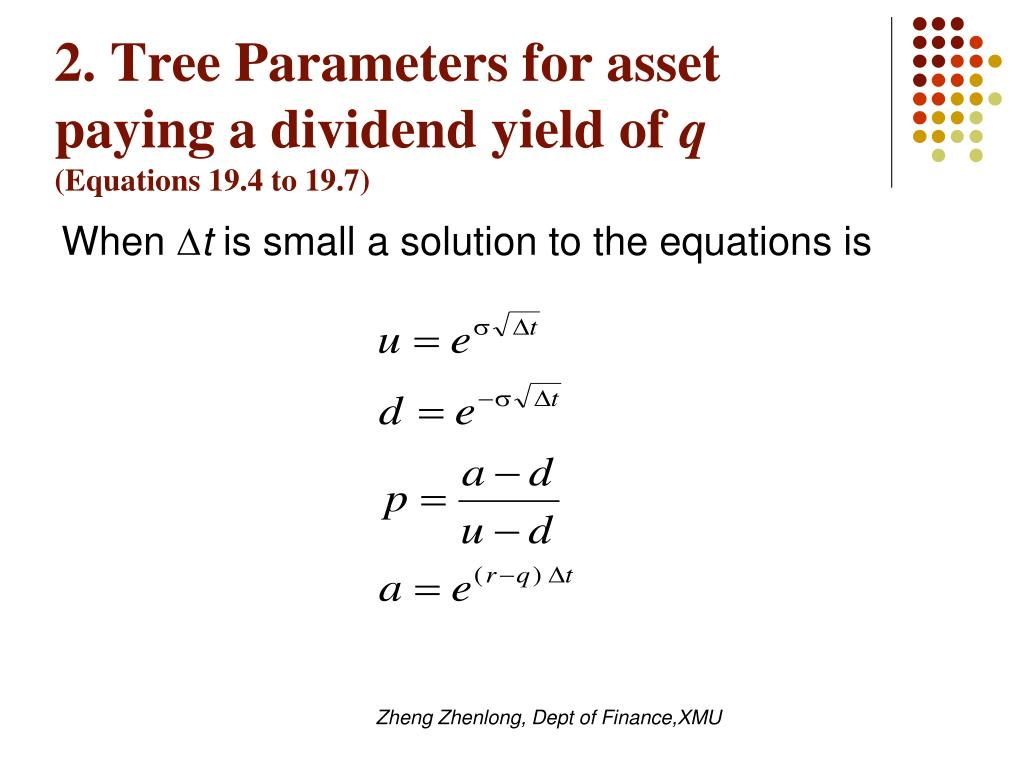 2. Tree Parameters for asset paying a dividend yield of