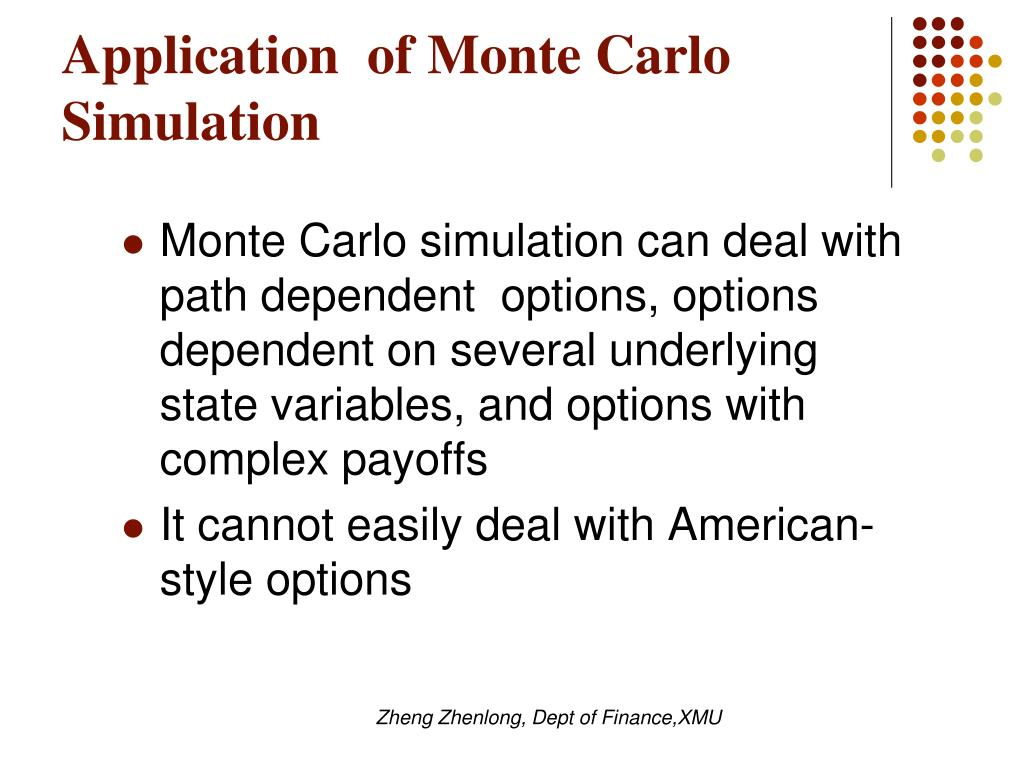 Application  of Monte Carlo Simulation
