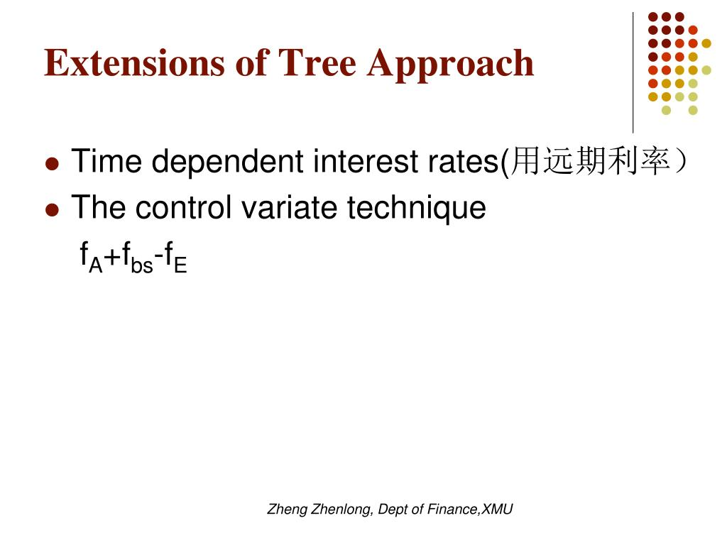 Extensions of Tree Approach