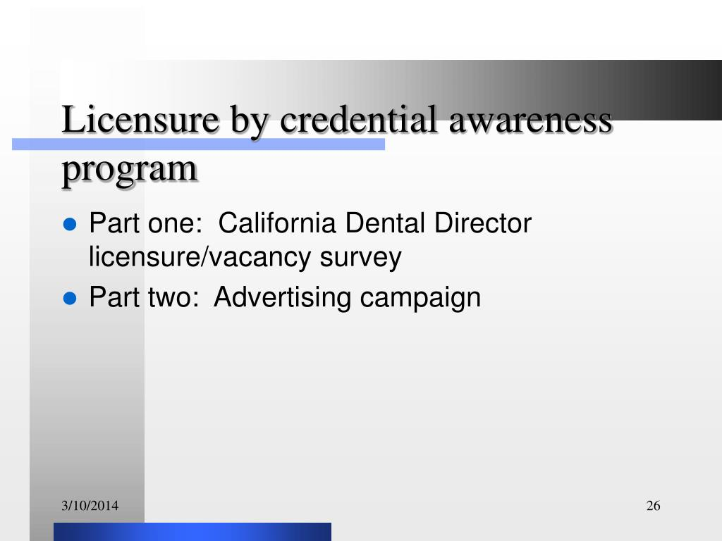 Licensure by credential awareness program