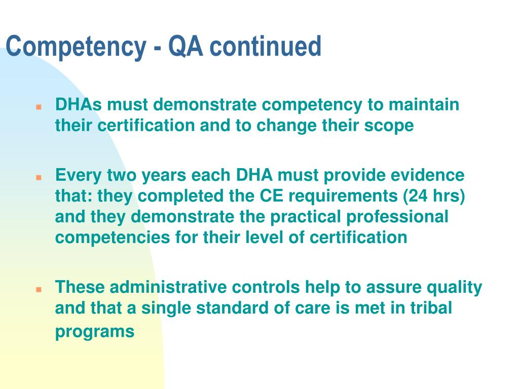 Competency - QA continued