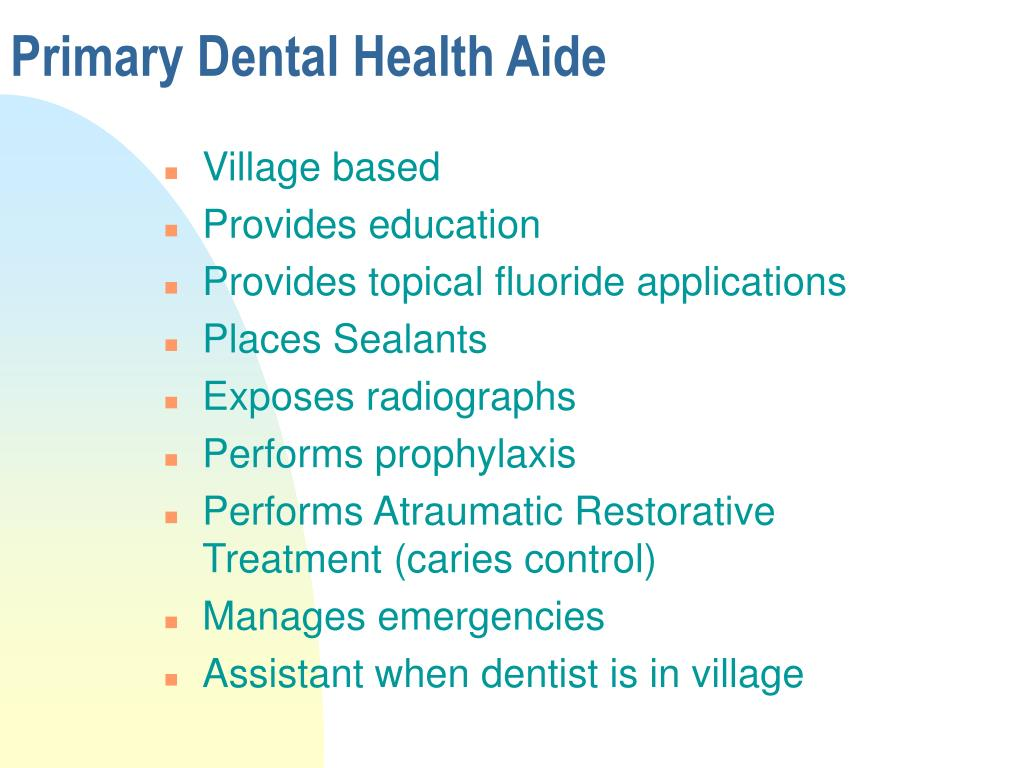 Primary Dental Health Aide