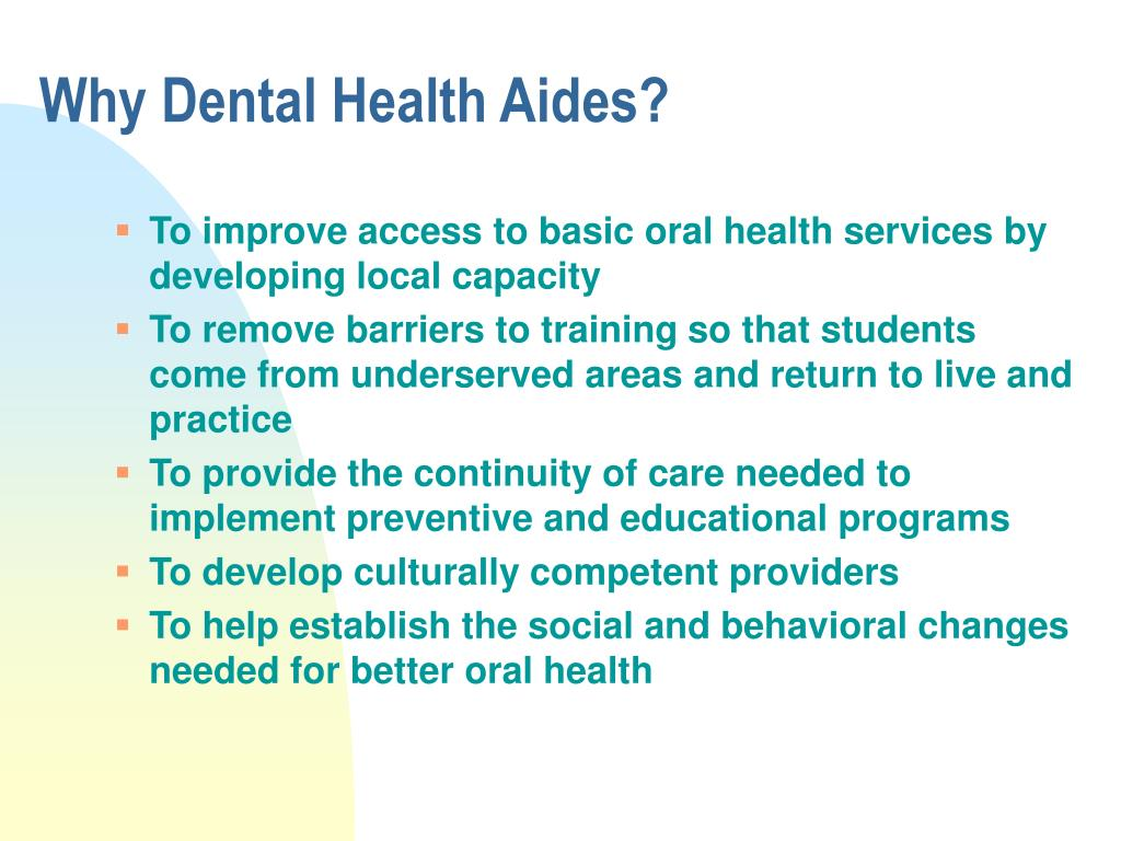 Why Dental Health Aides?