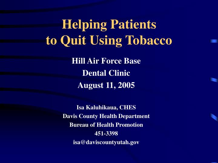 helping patients to quit using tobacco n.