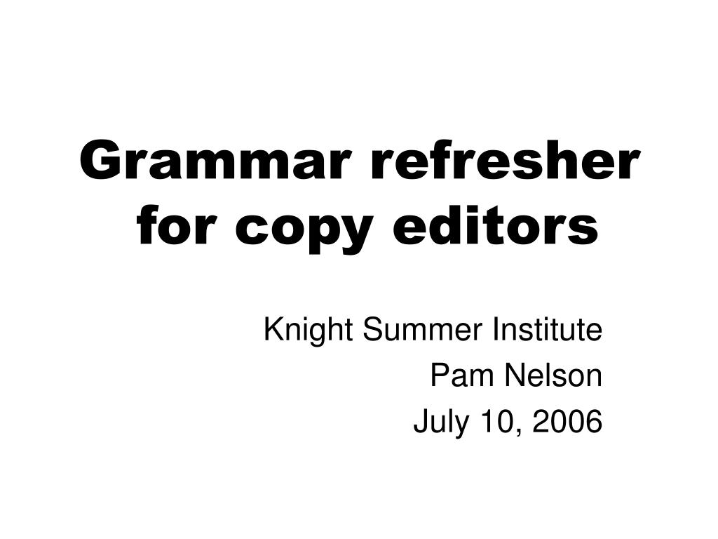 grammar refresher for copy editors l.