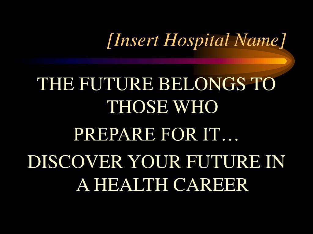 insert hospital name l.