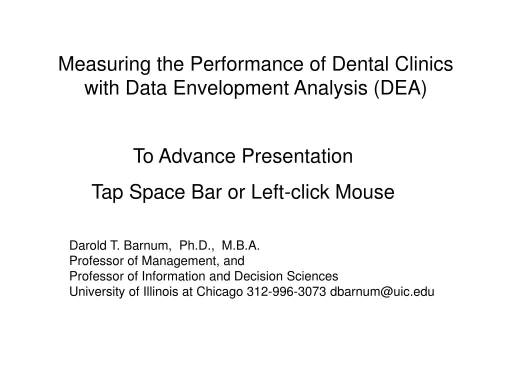 measuring the performance of dental clinics with data envelopment analysis dea l.