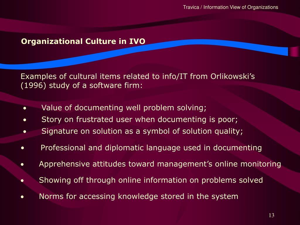 Organizational Culture in IVO