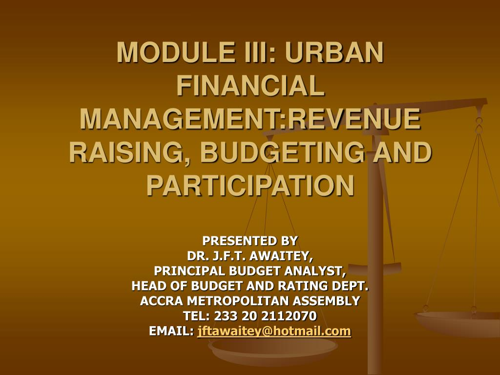 module iii urban financial management revenue raising budgeting and participation l.
