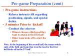 pre game preparation cont