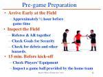 pre game preparation
