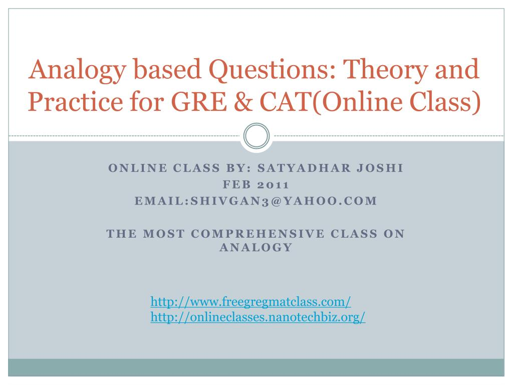 Analogy based Questions: Theory and  Practice for GRE & CAT(Online Class)