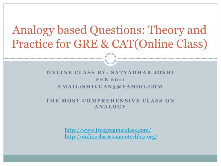 Analogy based questions theory and practice for gre cat online class