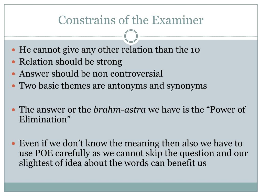 Constrains of the Examiner