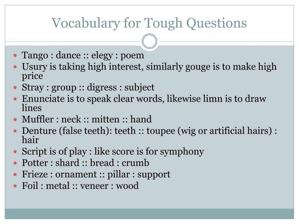 Vocabulary for Tough Questions