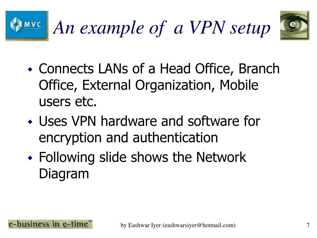 An example of  a VPN setup