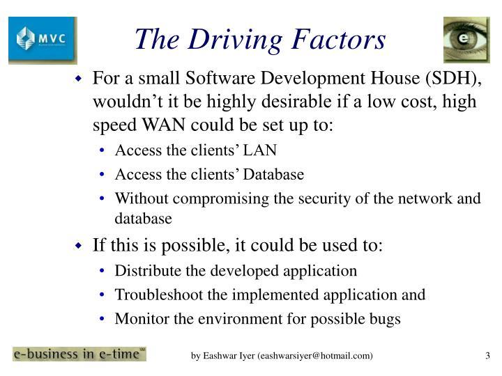 The driving factors
