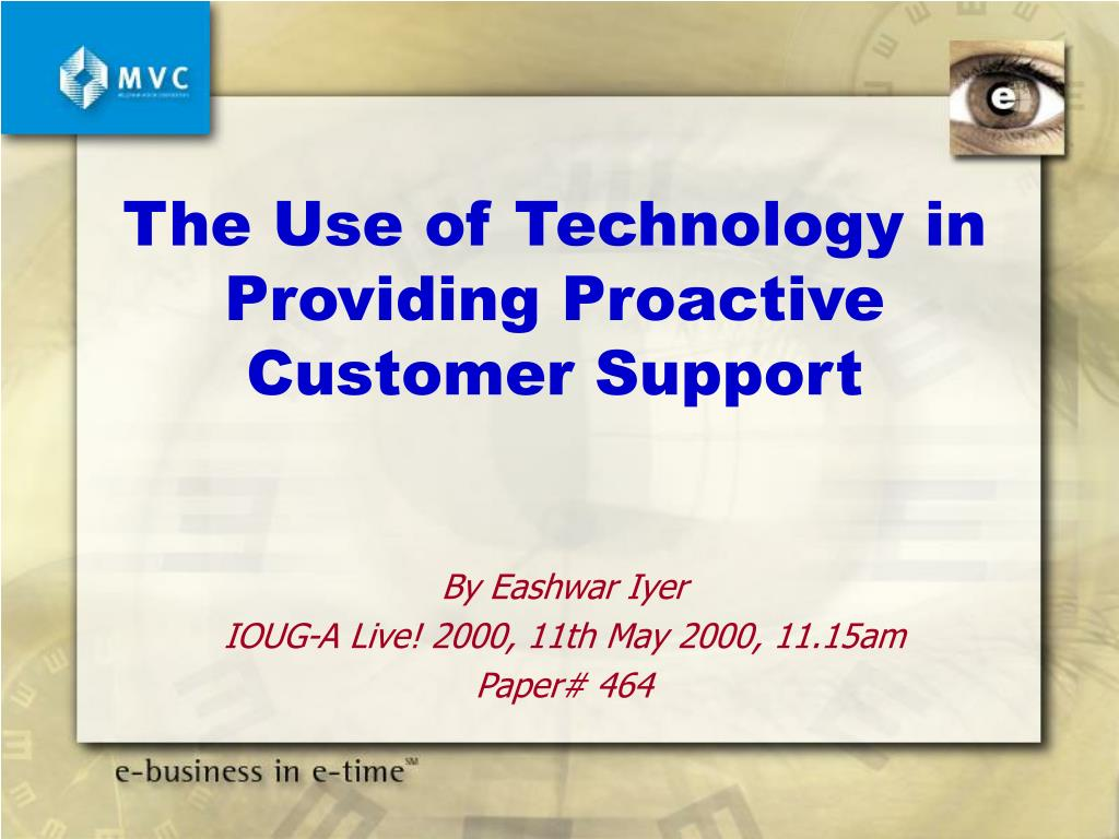 The Use of Technology in Providing Proactive Customer Support