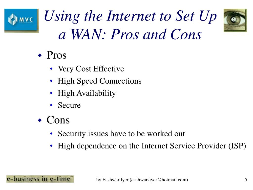 Using the Internet to Set Up a WAN: Pros and Cons