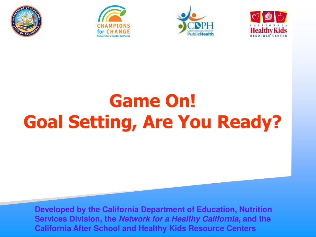 game on goal setting are you ready l.