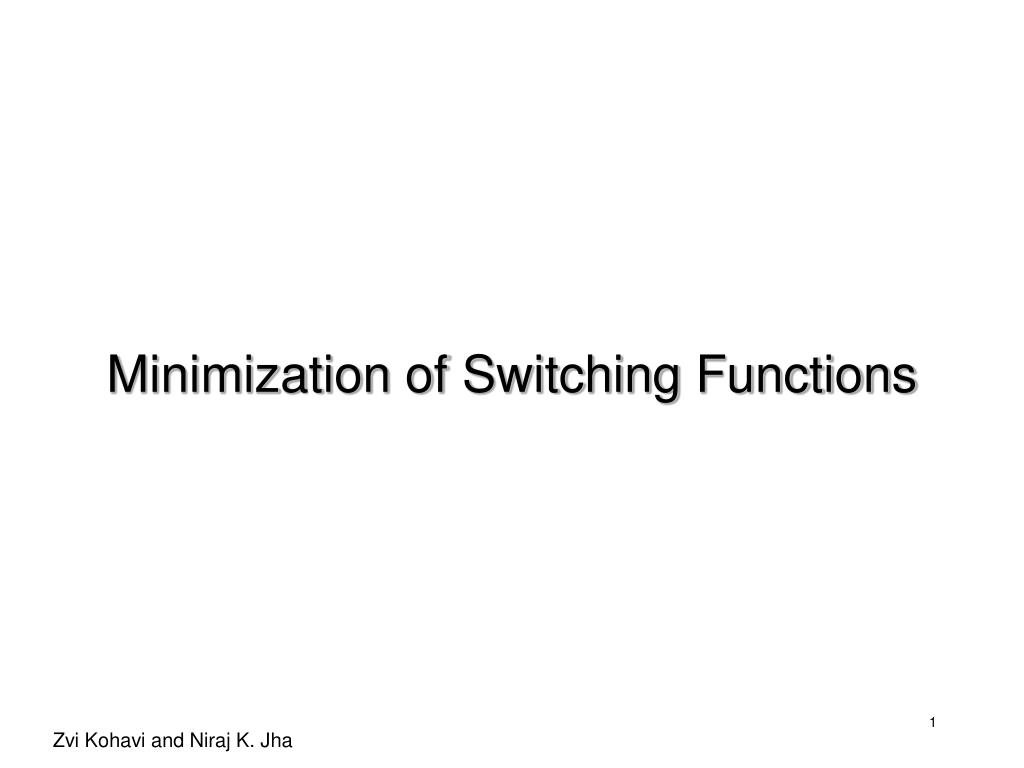 minimization of switching functions l.