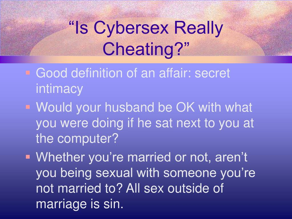 """Is Cybersex Really Cheating?"""