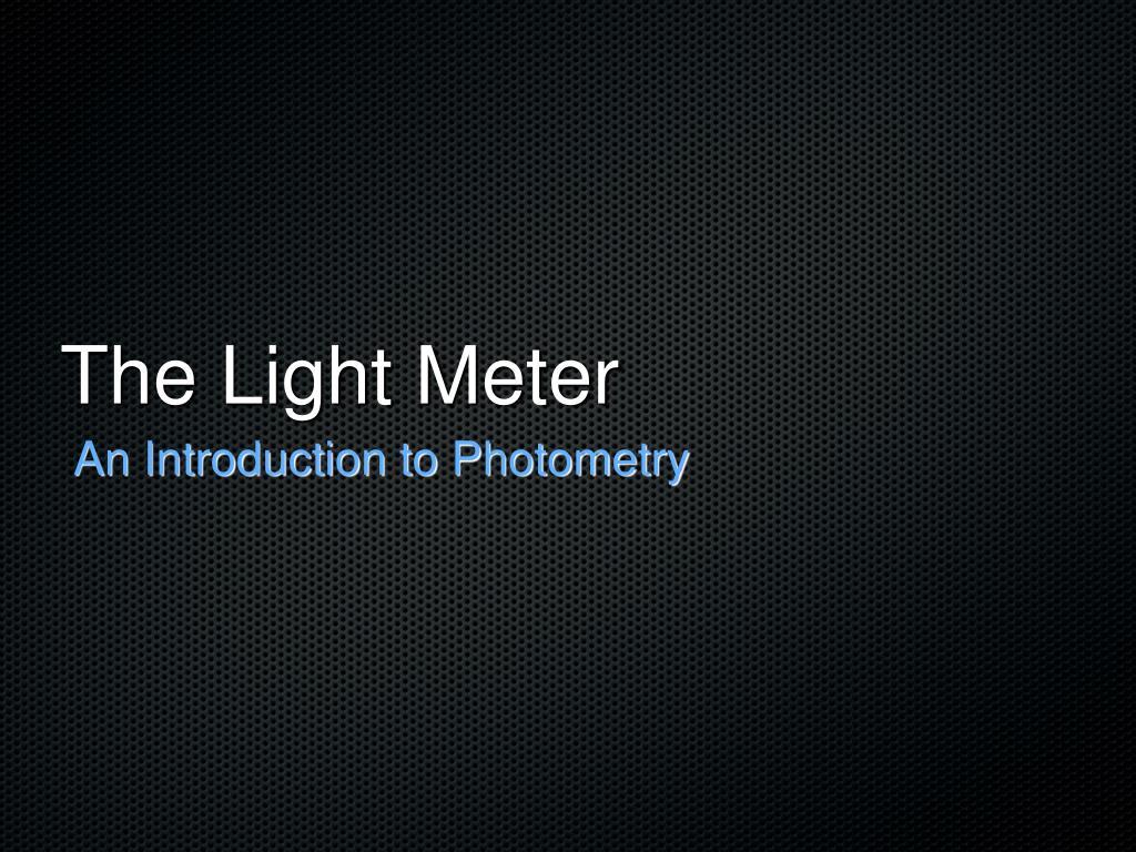 the light meter l.