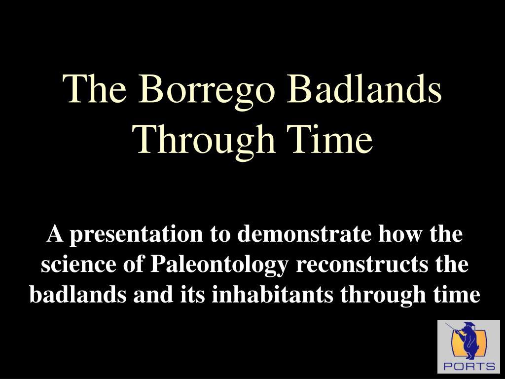the borrego badlands through time l.