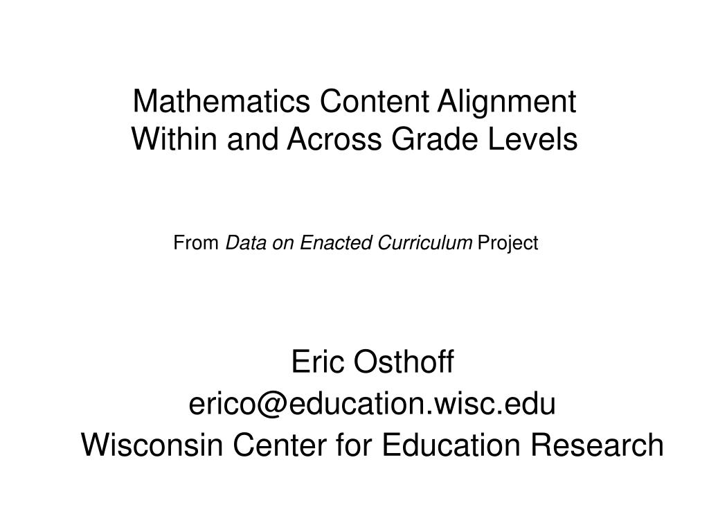 mathematics content alignment within and across grade levels l.