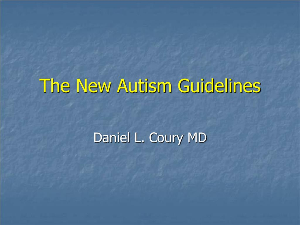 the new autism guidelines l.