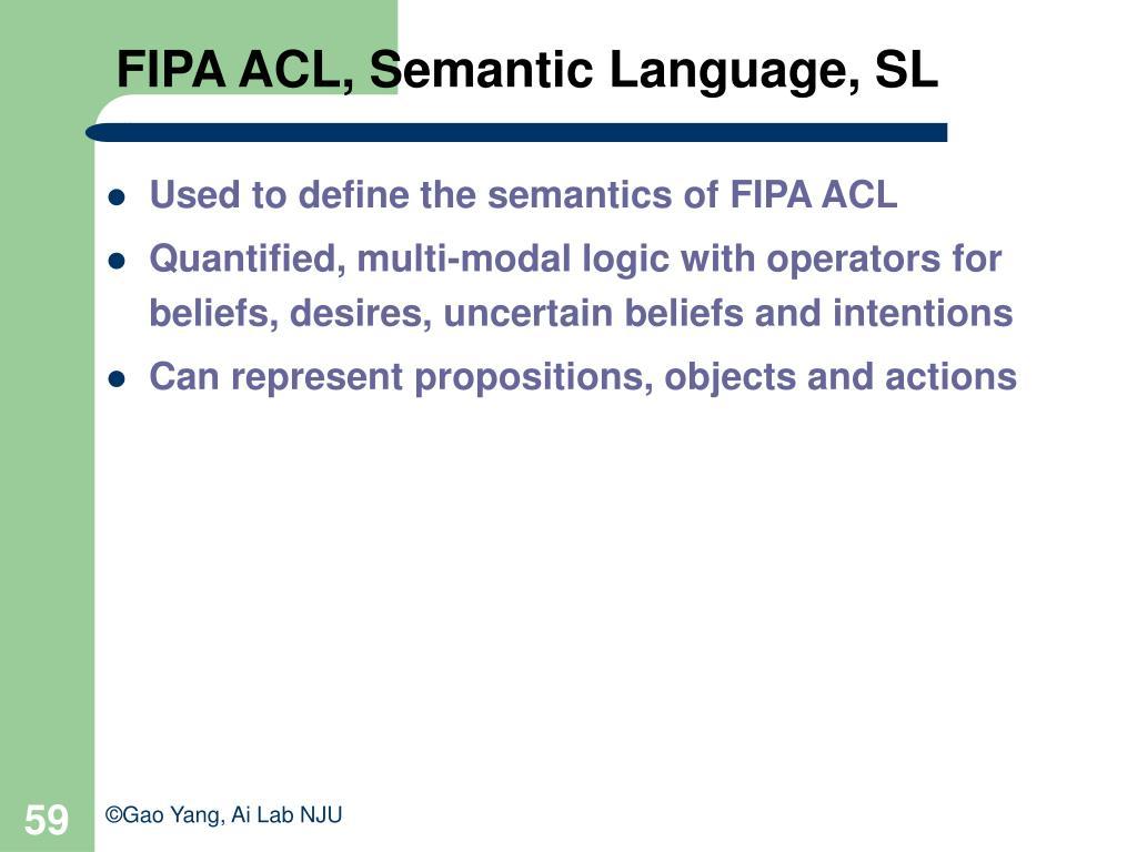 FIPA ACL, Semantic Language, SL