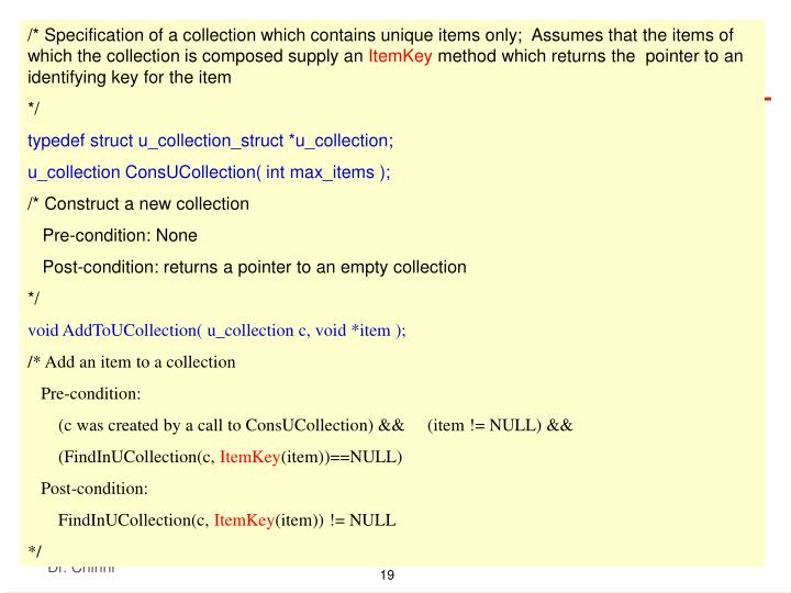 /* Specification of a collection which contains unique items only;  Assumes that the items of which the collection is composed supply an