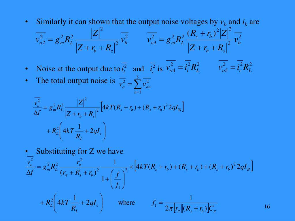 Similarly it can shown that the output noise voltages by
