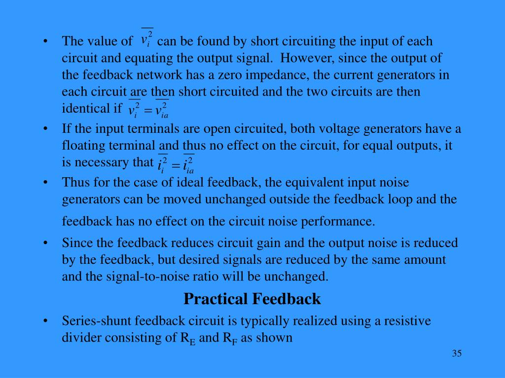 The value of       can be found by short circuiting the input of each circuit and equating the output signal.  However, since the output of the feedback network has a zero impedance, the current generators in each circuit are then short circuited and the two circuits are then identical if