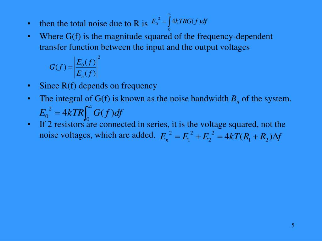 then the total noise due to R is