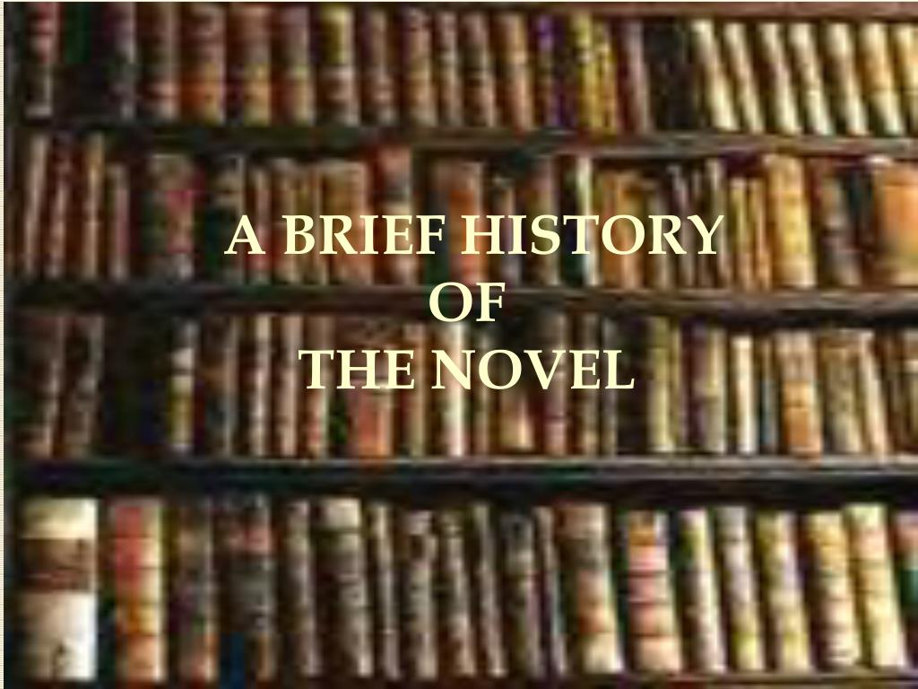 a brief history of the novel l.