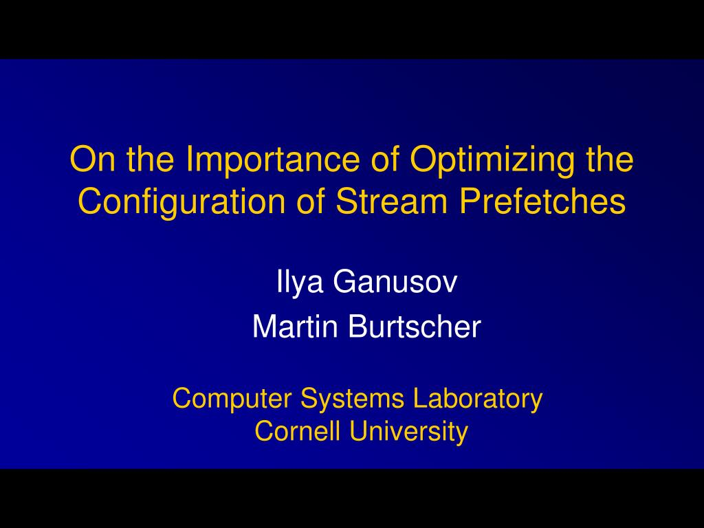 on the importance of optimizing the configuration of stream prefetches l.